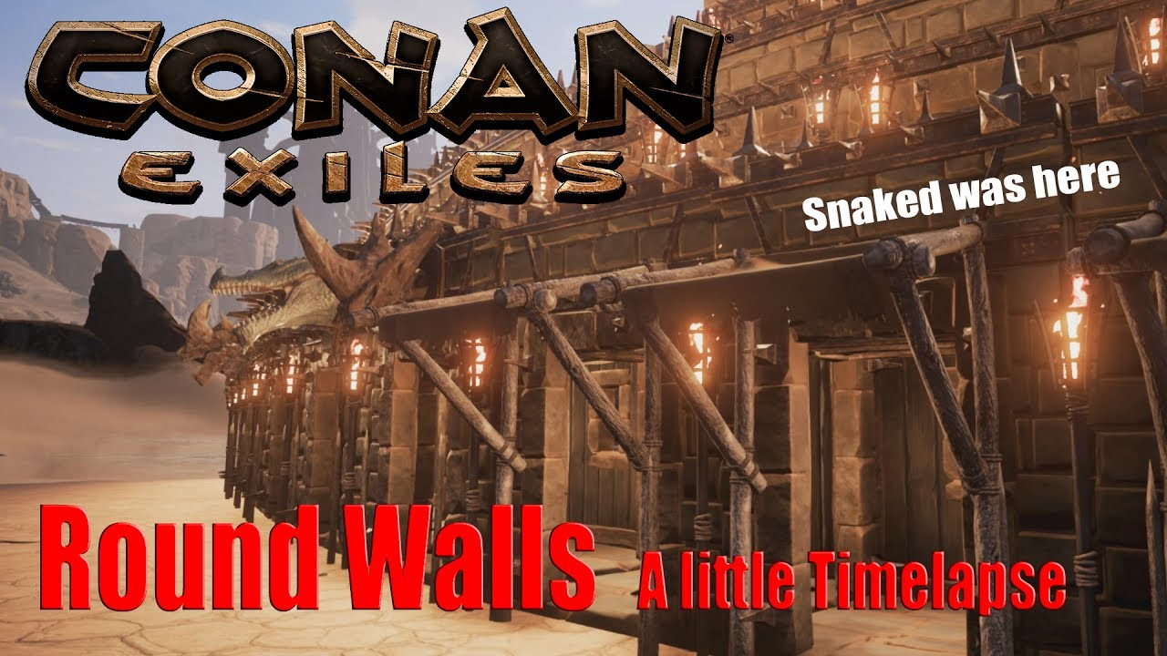 Conan Exiles Round Walls A little timelapse